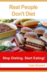 Real People Don't Diet
